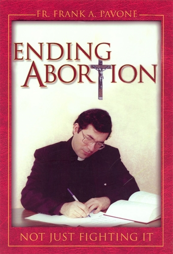 Picture of Ending Abortion; Not Just Fighting It