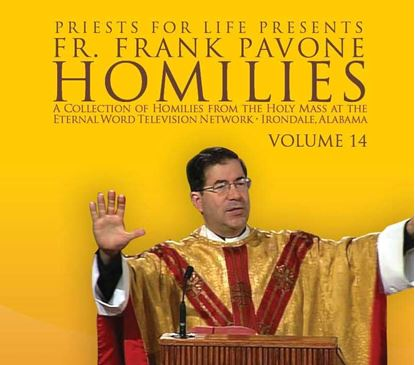 Picture of Fr. Pavone's Homilies from the EWTN Televised Mass: V.16