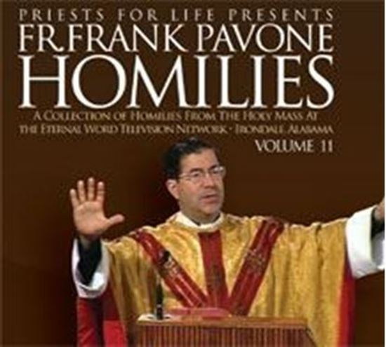 Picture of Fr. Pavone's Homilies from the EWTN Televised Mass: V.11