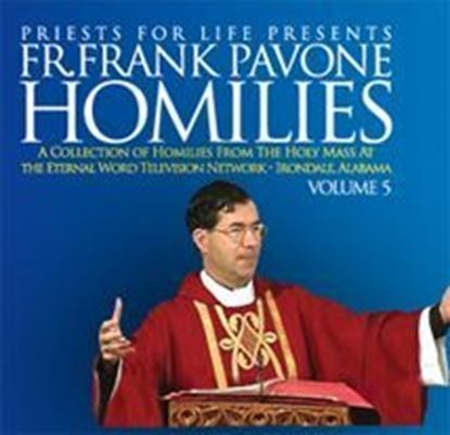 Picture of Fr. Pavone's Homilies from the EWTN Televised Mass: V.5