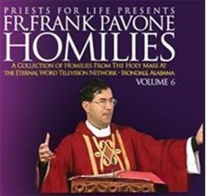 Picture of Fr. Pavone's Homilies from the EWTN Televised Mass: V.6