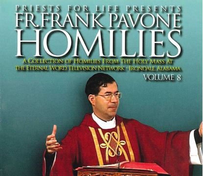 Picture of Fr. Pavone's Homilies from the EWTN Televised Mass: V.8